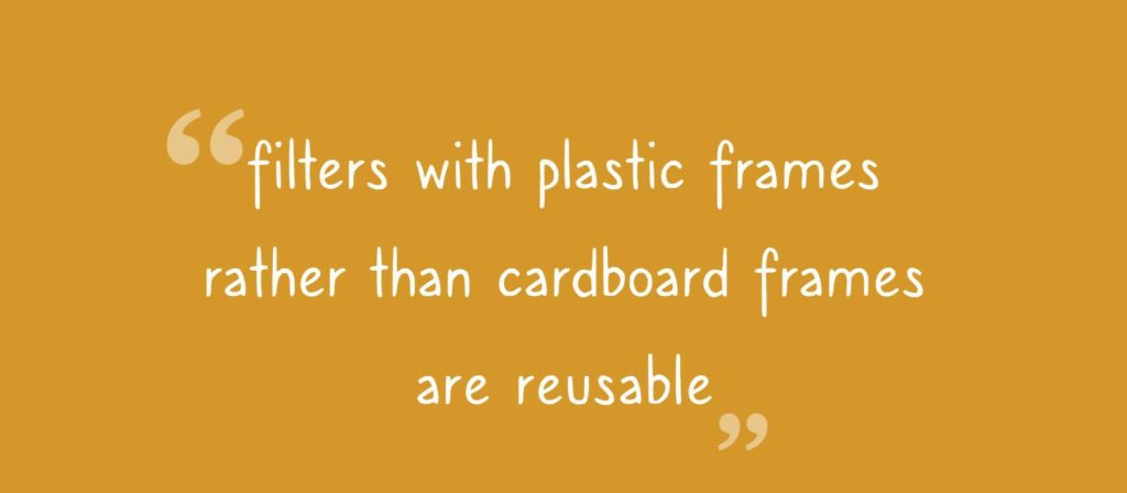 are filters reusable