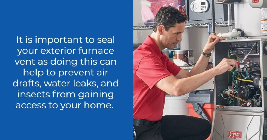Why is Sealing Your Furnace Vent Important